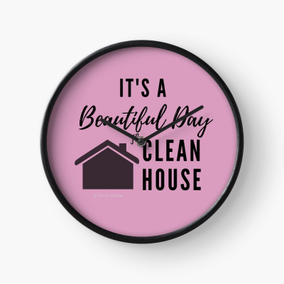 Beautiful Day to Clean House, Savvy Cleaner Funny Cleaner Gifts, Clock