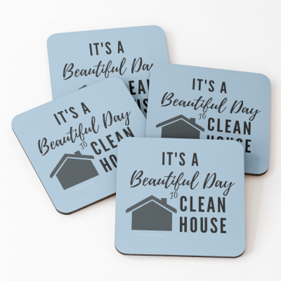 Beautiful Day to Clean House, Savvy Cleaner Funny Cleaner Gifts, Coasters
