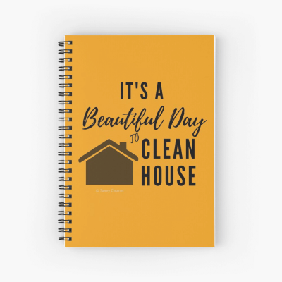 Beautiful Day to Clean House, Savvy Cleaner Funny Cleaner Gifts, Dear Diary