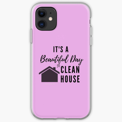 Beautiful Day to Clean House, Savvy Cleaner Funny Cleaner Gifts, iPhone case