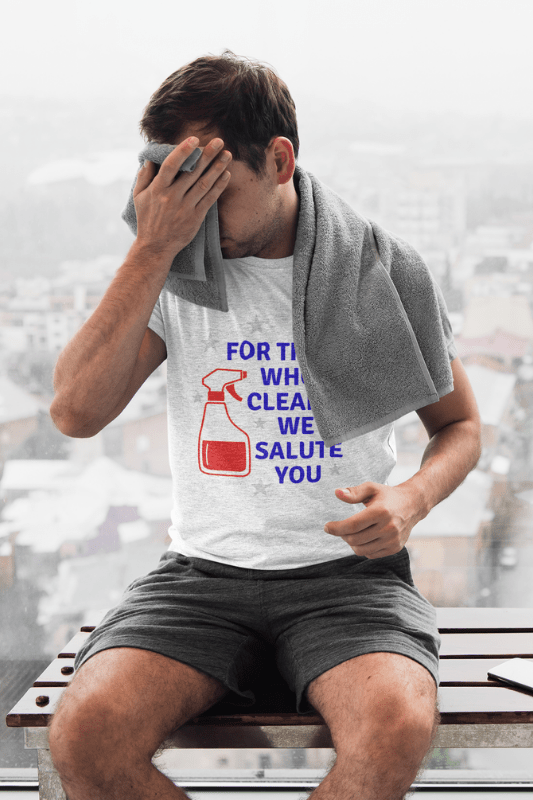 For Those Who Clean, Savvy Cleaner Funny Cleaning Shirts, Classic Tee
