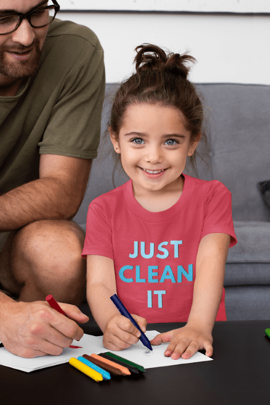Just Clean It, Savvy Cleaner Funny Cleaning Shirts, Kids T-Shirt