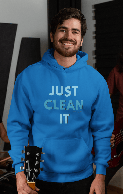 Just Clean It, Savvy Cleaner Funny Cleaning Shirts, Premium Pullover Hoodie