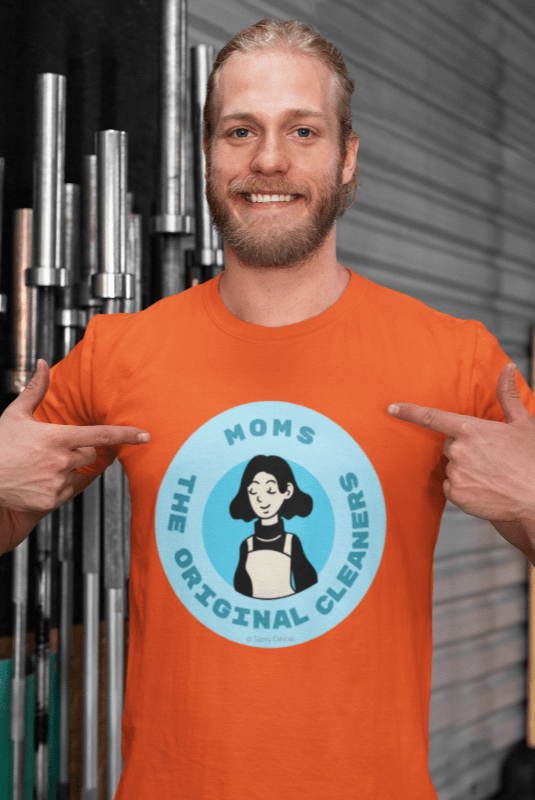Moms The Original Cleaners, Savvy Cleaner Funny Cleaning Shirts, Comfort T-Shirt