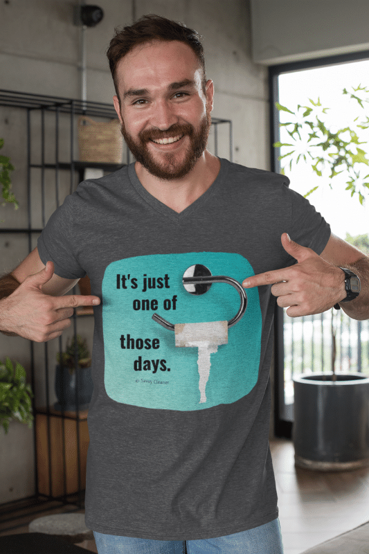 One of Those Days Savvy Cleaner Funny Cleaning Shirts V-Neck