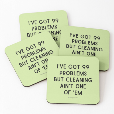 99 Problems Savvy Cleaner Funny Cleaning Gifts, Cleaning Coasters