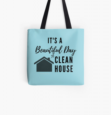 Beautiful Day to Clean House, Savvy Cleaner Funny Cleaning gifts, Cleaning Tote Bag