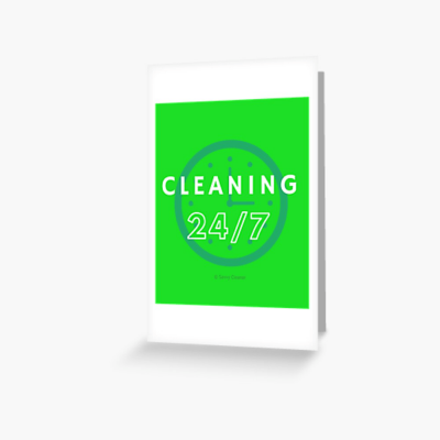 Cleaning 24-7, Savvy Cleaner Funnny Cleaning Gifts, Cleaning Greeting Card