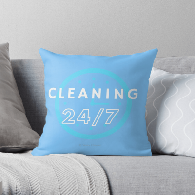Cleaning 24-7, Savvy Cleaner Funnny Cleaning Gifts, Cleaning Pillow