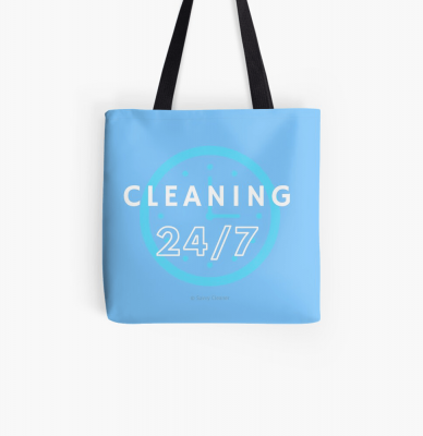 Cleaning 24-7, Savvy Cleaner Funnny Cleaning Gifts, Cleaning Tote Bag