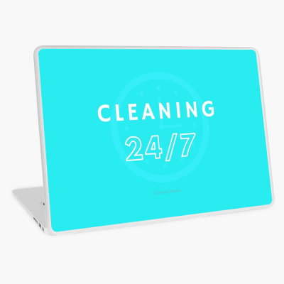 Cleaning 24-7, Savvy Cleaner Funnny Cleaning Gifts, Cleaning laptop Skin