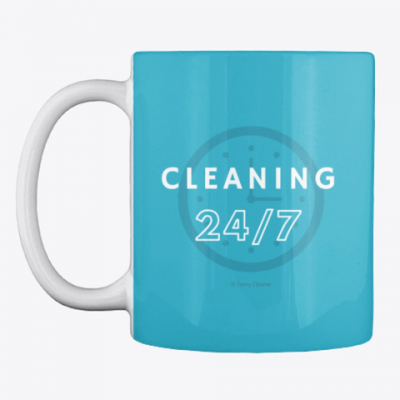 Cleaning 24-7, Savvy Cleaner Funnny Cleaning Gifts, Cleaning mug