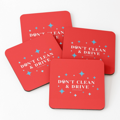 Don't Clean & Drive, Savvy Cleaner Funny Cleaning Gifts, Cleaning Coasters