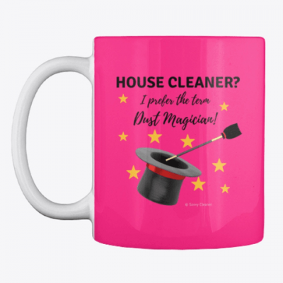 Dust Magician, Savvy Cleaner Funny Cleaning Gifts, Cleaning mug