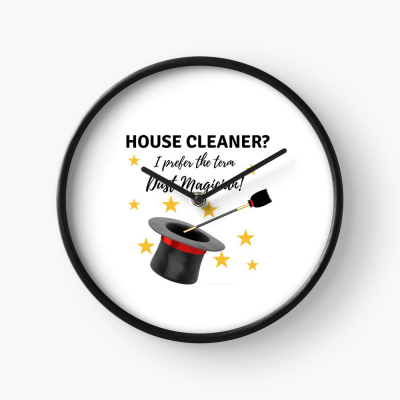 Dust Magician, Savvy Cleaner Funny Cleaning Gifts, Clock