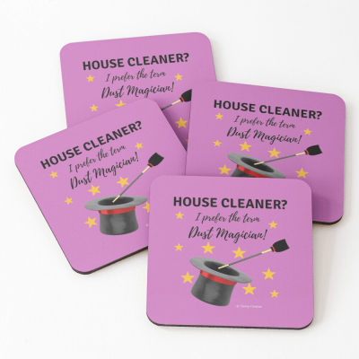 Dust Magician, Savvy Cleaner Funny Cleaning Gifts, Coasters