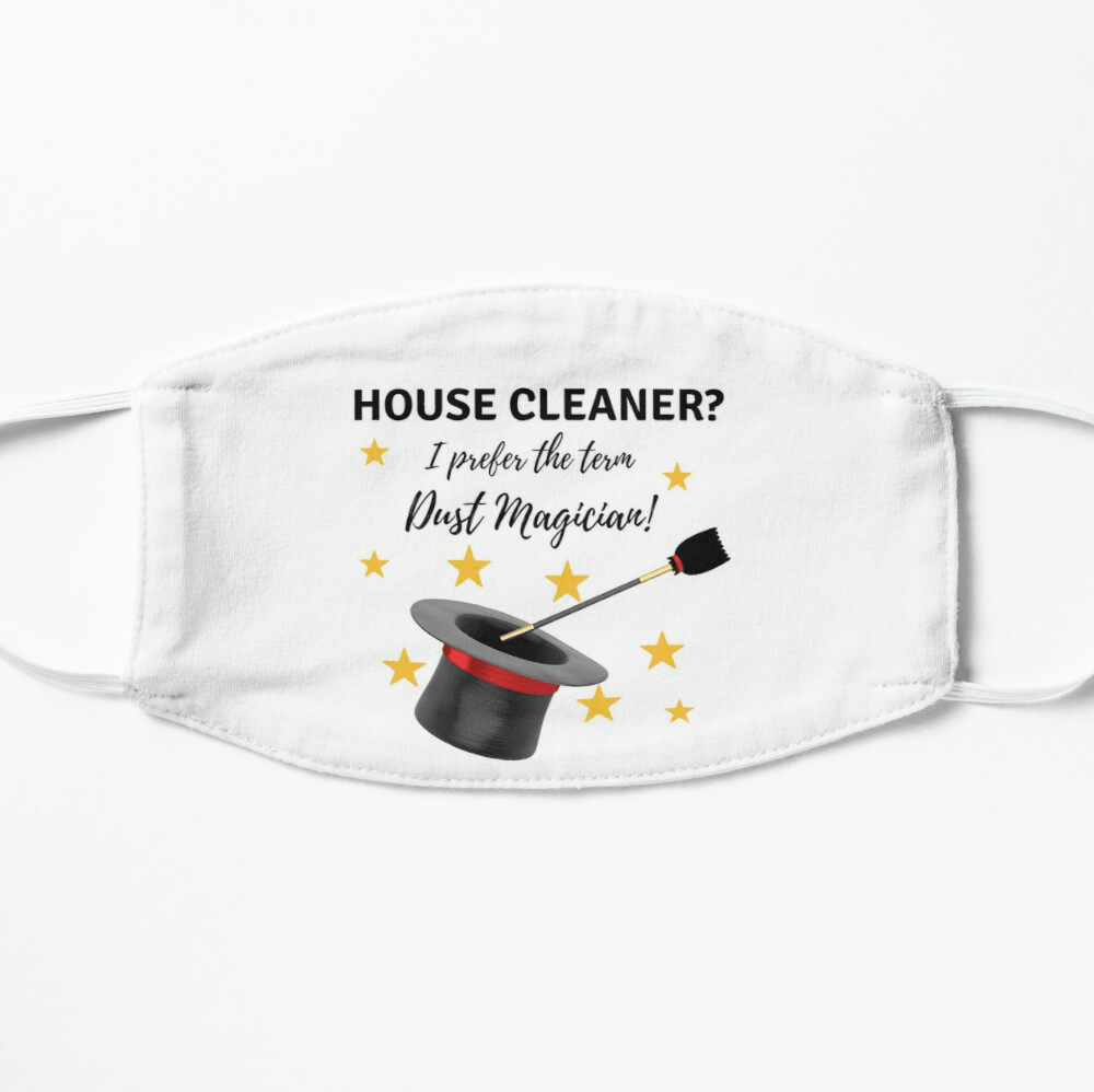 Dust Magician, Savvy Cleaner Funny Cleaning Gifts, Facemask