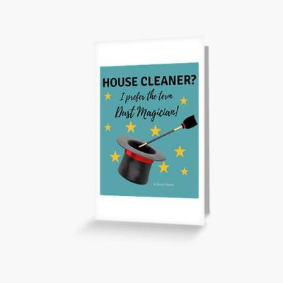 Dust Magician, Savvy Cleaner Funny Cleaning Gifts, Greeting Card