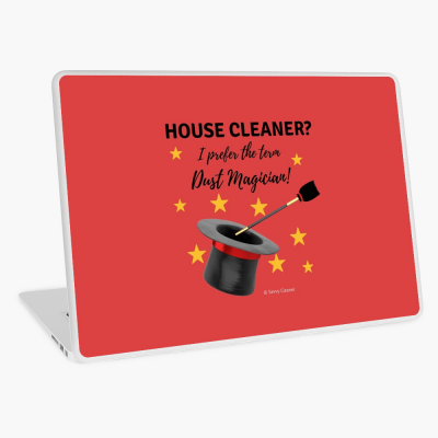 Dust Magician, Savvy Cleaner Funny Cleaning Gifts, Laptop Skin