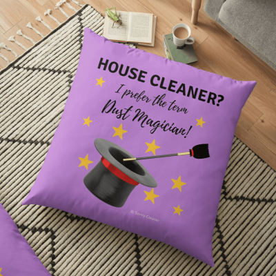 Dust Magician, Savvy Cleaner Funny Cleaning Gifts, Pillow