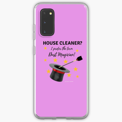 Dust Magician, Savvy Cleaner Funny Cleaning Gifts, Samsung Galaxy Phone Case