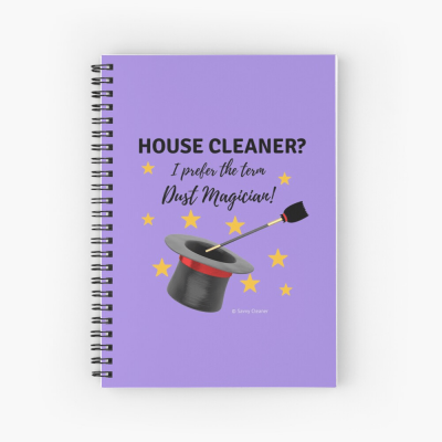 Dust Magician, Savvy Cleaner Funny Cleaning Gifts, Spiral Notebook