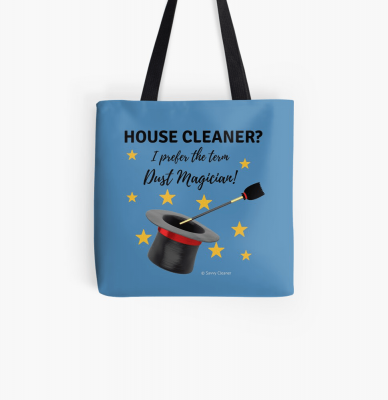 Dust Magician, Savvy Cleaner Funny Cleaning Gifts, Tote Bag