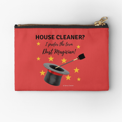 Dust Magician, Savvy Cleaner Funny Cleaning Gifts, Zipper Bag