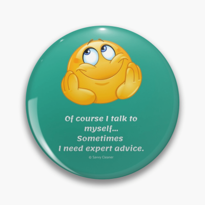 I Talk to Myself, Savvy Cleaner Funny Cleaning Gifts, Button