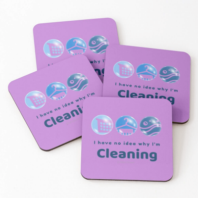 I have no idea why, Savvy Cleaner, Funny Cleaning Gifts, Cleaning Coasters