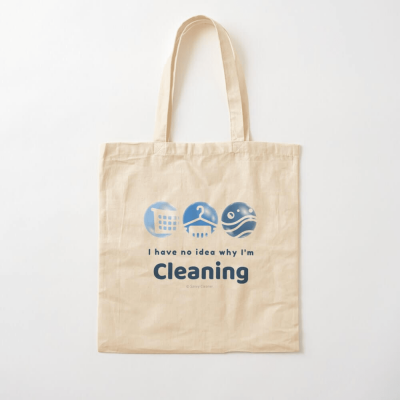 I have no idea why, Savvy Cleaner, Funny Cleaning Gifts, Cleaning Cotton Tote Bag