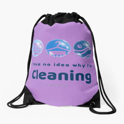 I have no idea why, Savvy Cleaner, Funny Cleaning Gifts, Cleaning Drawstring Bag