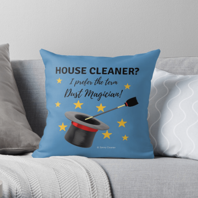 I prefer the term Dust Magician, Savvy Cleaner, Funny Cleaning Gifts, Pillow