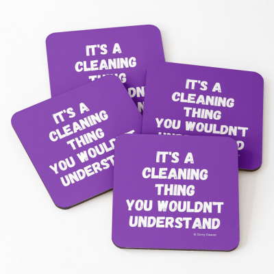 It's a Cleaning Thing, Savvy Cleaner, Funny Cleaning Gifts, Cleaning Coasters
