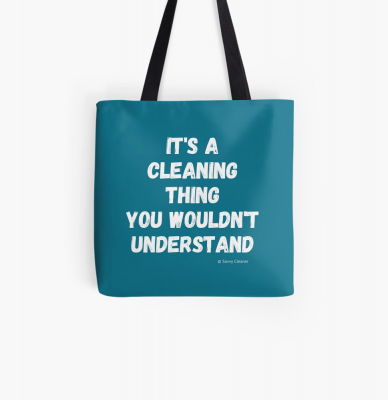 It's a Cleaning Thing, Savvy Cleaner, Funny Cleaning Gifts, Cleaning Tote Bag