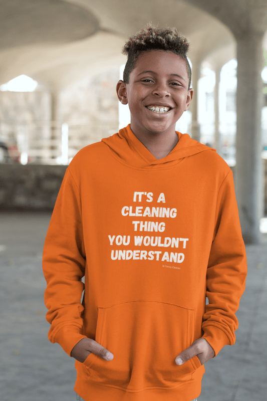 It's a Cleaning Thing, Savvy Cleaner, Funny Cleaning Shirts, Kids Classic Pullover Hoodie