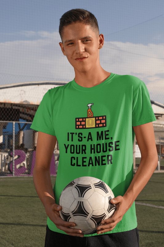 It's a Me, Your House Cleaner, Savvy Cleaner Funny Cleaning Shirts, Comfort T-Shirt