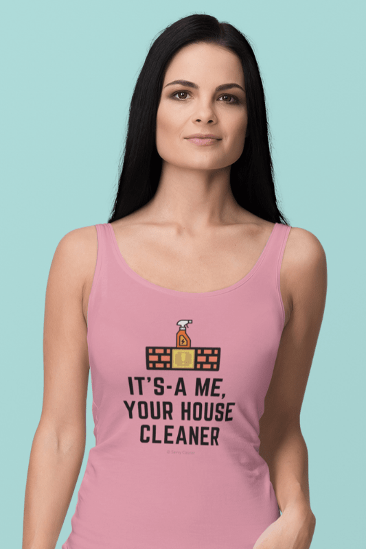 It's a Me, Your House Cleaner, Savvy Cleaner Funny Cleaning Shirts, Premium Tank Top
