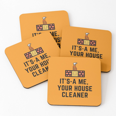 It's a me, Your House Cleaner, Savvy Cleaner Funny Cleaning Gifts, Cleaning Coasters