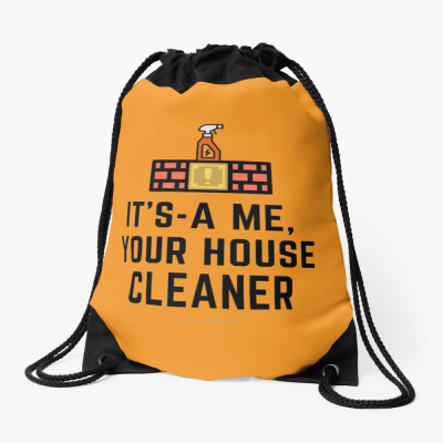 It's a me, Your House Cleaner, Savvy Cleaner Funny Cleaning Gifts, Cleaning Drawstring bag