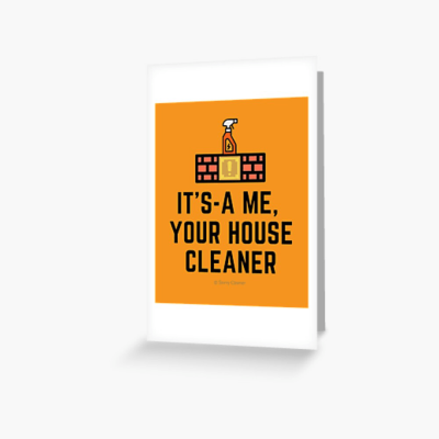 It's a me, Your House Cleaner, Savvy Cleaner Funny Cleaning Gifts, Cleaning Greeting Card