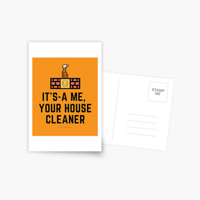 It's a me, Your House Cleaner, Savvy Cleaner Funny Cleaning Gifts, Cleaning Postcard