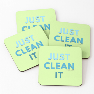 Just Clean it, Savvy Cleaner Funny cleaning Gifts, Cleaning Coasters