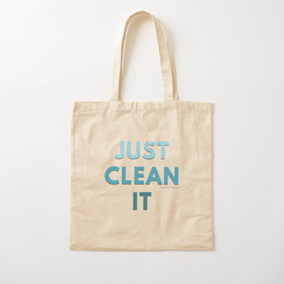 Just Clean it, Savvy Cleaner Funny cleaning Gifts, Cleaning Cotton Tote bag