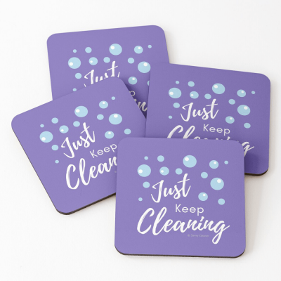 Just keep Cleaning, Savvy Cleaner Funny Cleaning Gifts, Cleaning Coasters