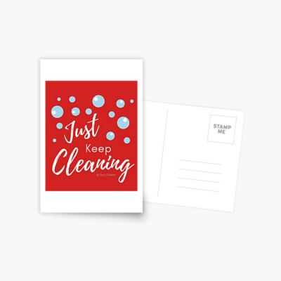 Just keep Cleaning, Savvy Cleaner Funny Cleaning Gifts, Cleaning Postcard