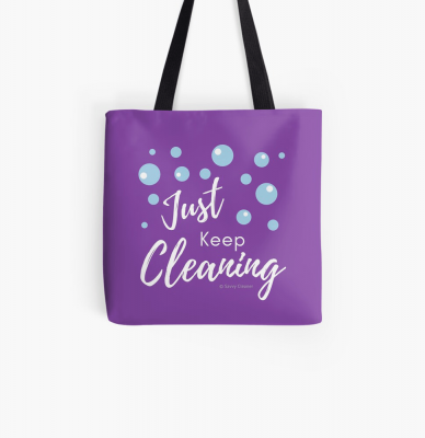 Just keep Cleaning, Savvy Cleaner Funny Cleaning Gifts, Cleaning Tote Bag