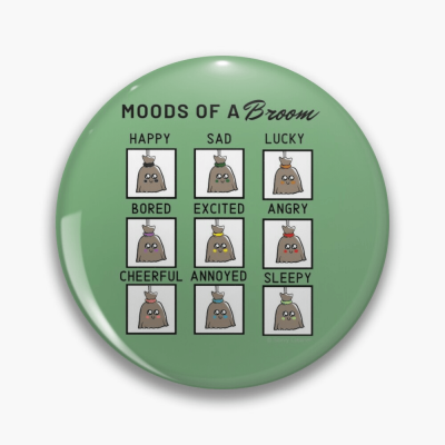 Moods of a Broom, Savvy Cleaner Funny Cleaning Gifts, Buttons