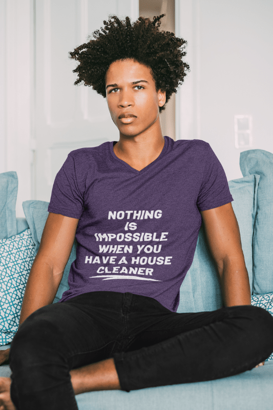 Nothing is Impossible, Savvy Cleaner Funny Cleaning Shirts, V-Neck WWIB_1