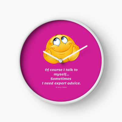 Of Course I Talk To Myself, Savvy Cleaner Funny Cleaning Gifts, Cleaning Clock